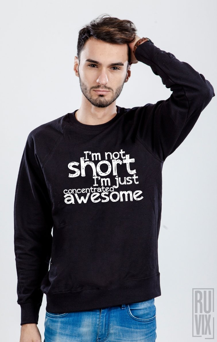 Sweatshirt Short and Awesome