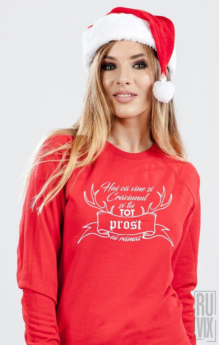 Sweatshirt Tot Prost Ai Rămas