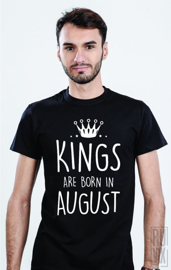 PROMOȚIE Tricou Kings Are Born in August