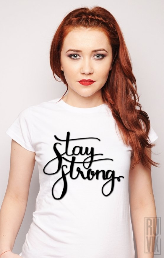 PROMOȚIE Tricou Stay Strong
