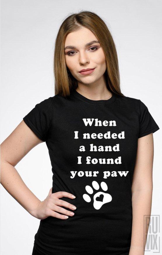 PROMOȚIE Tricou I Found Your Paw
