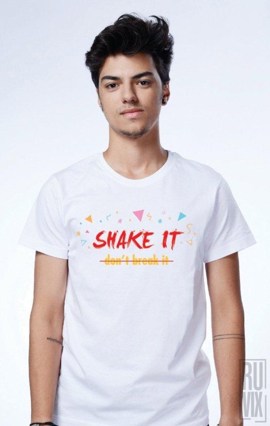 PROMOȚIE Tricou SHAKE it don't break it