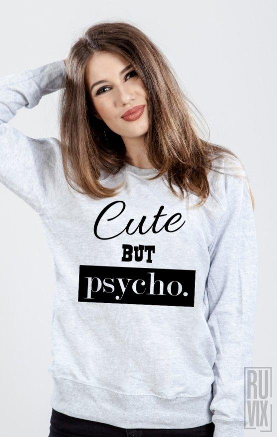 PROMOȚIE Sweatshirt Cute but Psycho