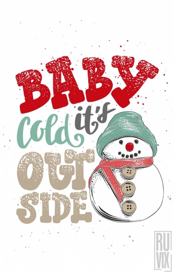 Body Baby It's Cold Outside