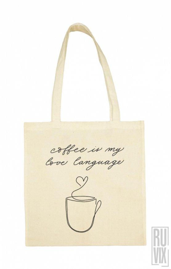 Geantă Coffee Is My Love Language