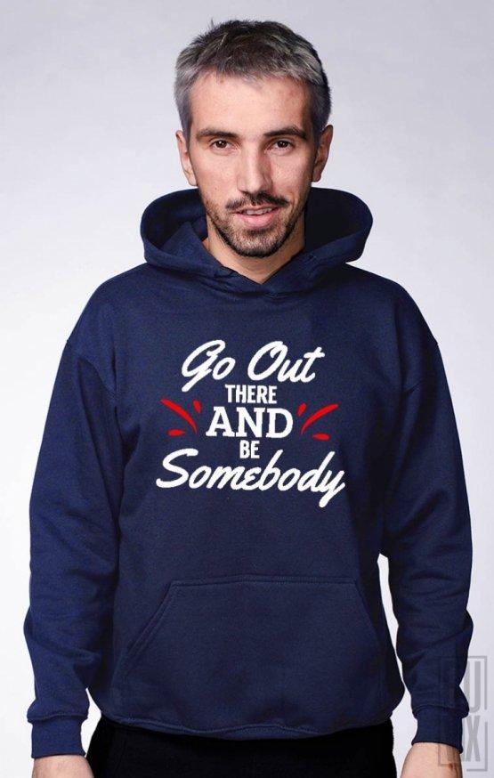 Hanorac Be Somebody