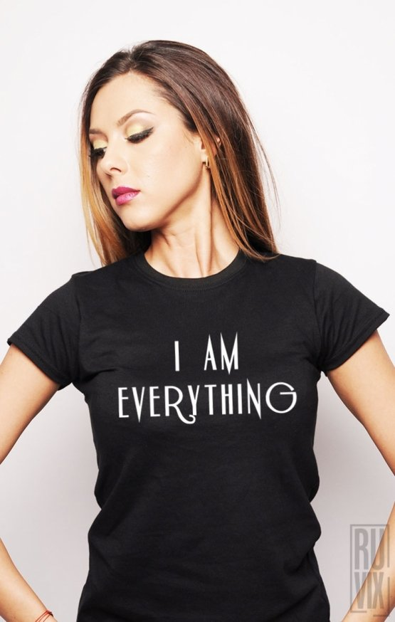 PROMOȚIE Tricou I Am Everything