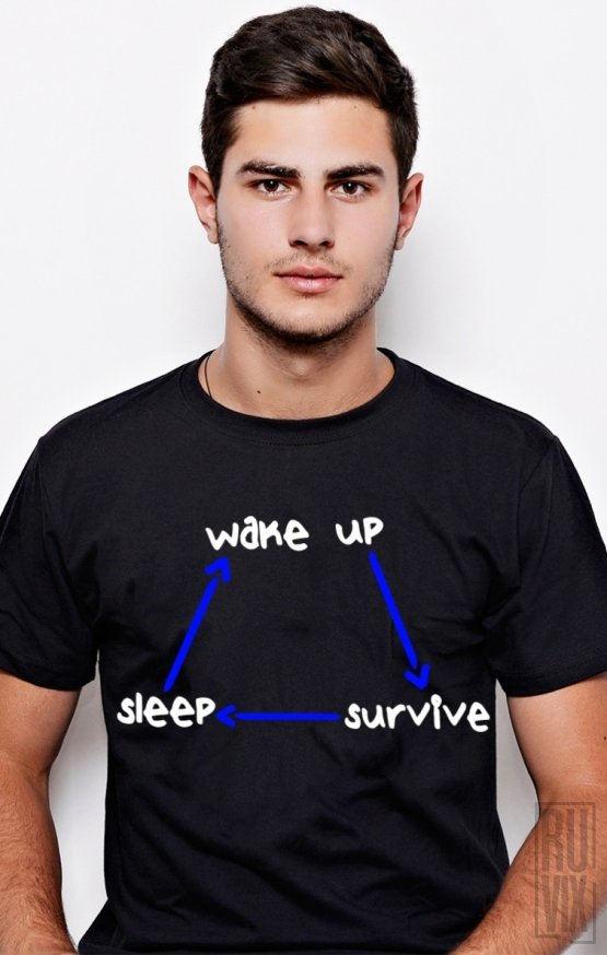 PROMOȚIE Tricou Wake UP, Survive, Sleep