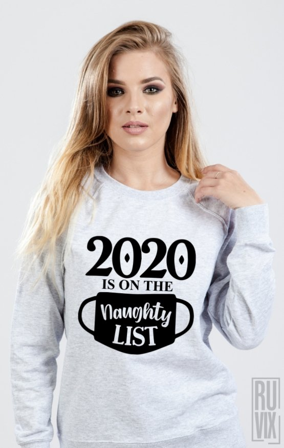 Sweatshirt 2020 Naughty List