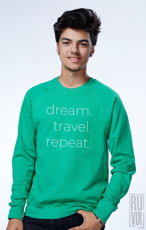 Sweatshirt Dream Travel Repeat