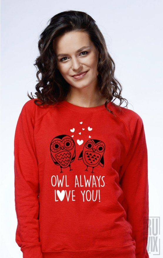 Sweatshirt Owl Always Love You
