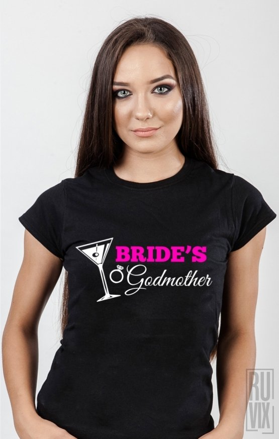 Tricou Bride's Godmother