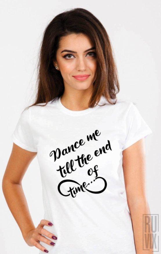 Tricou Dance Me