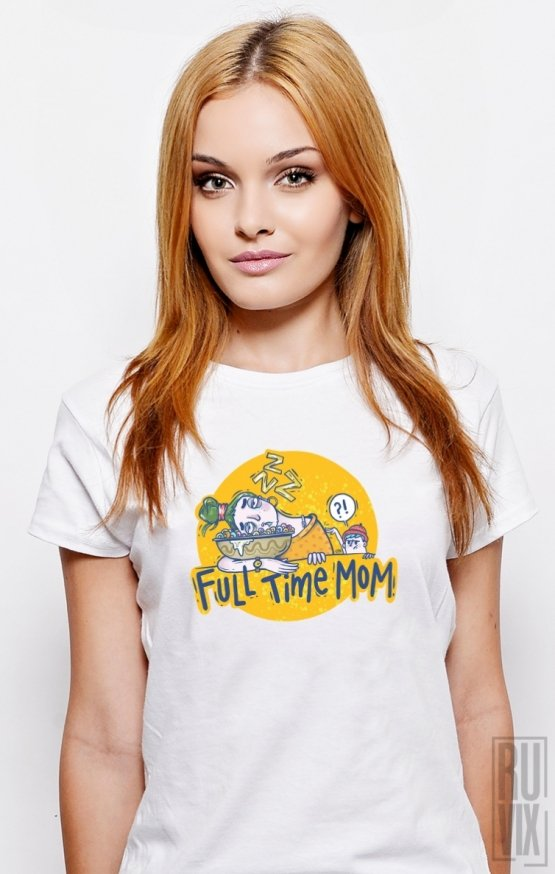 Tricou FULL TIME MOM
