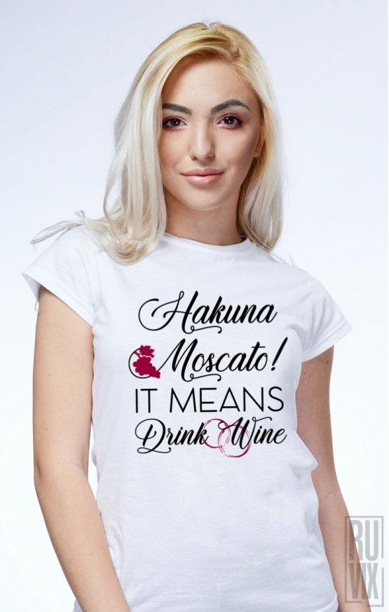 Tricou Hakuna Moscato