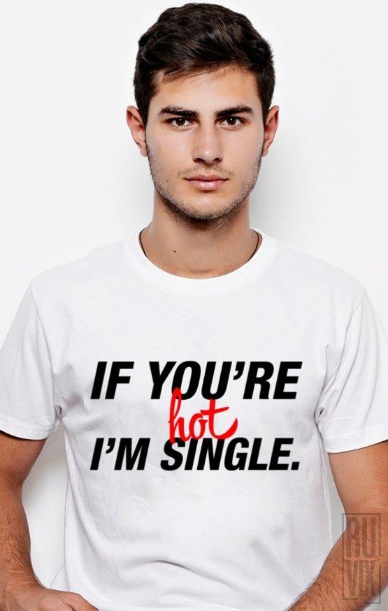 Tricou Hot and Single