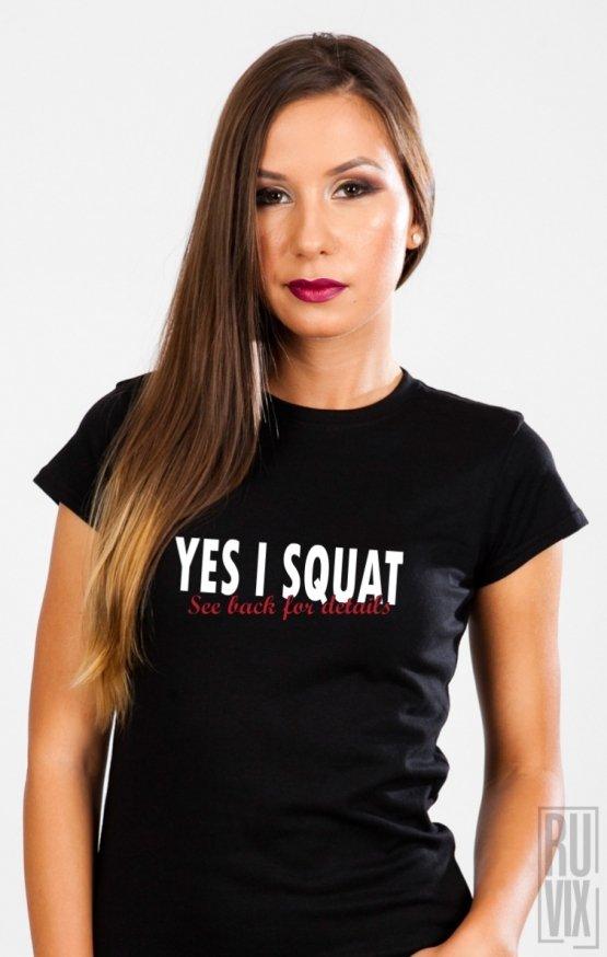 Tricou I Squat