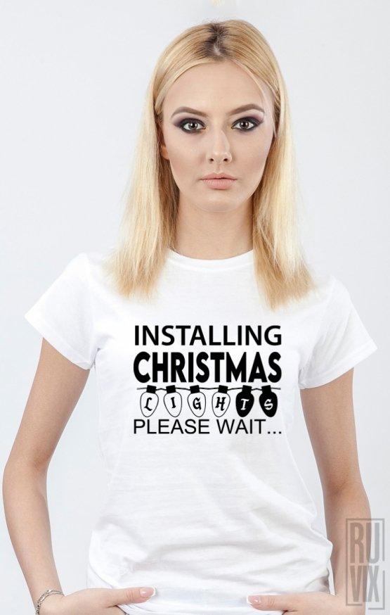 Tricou Installing Christmas Lights