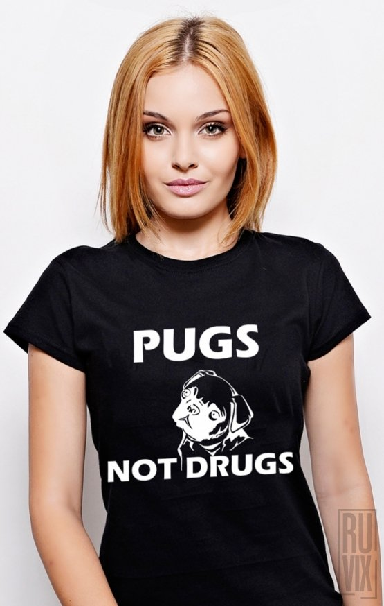 Tricou Pugs not Drugs