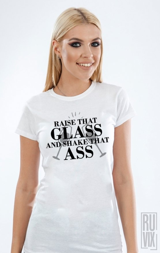 Tricou Raise That Glass