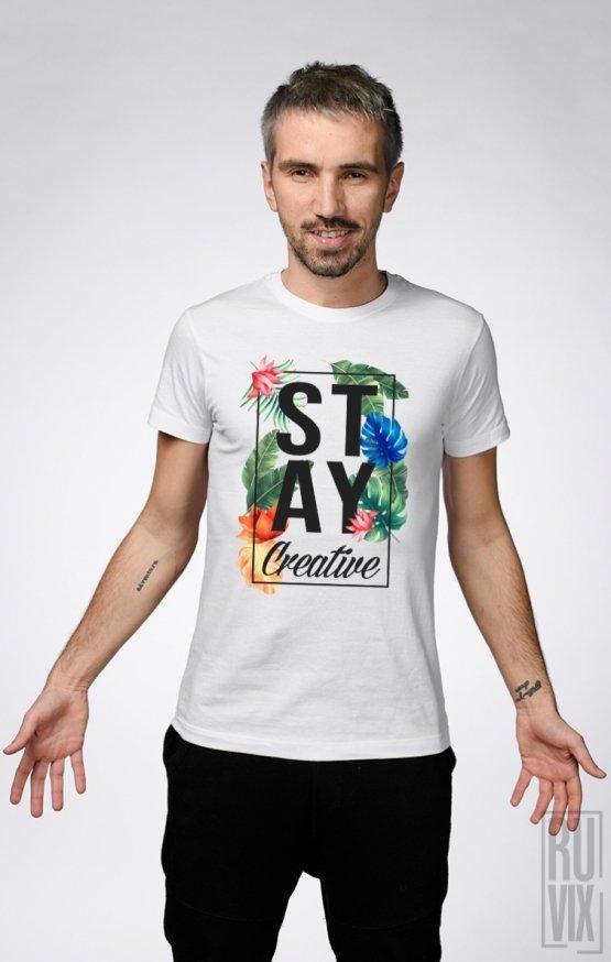 Tricou Stay Creative