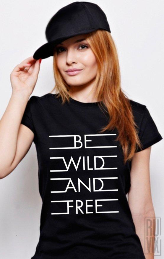 Tricou Wild and Free