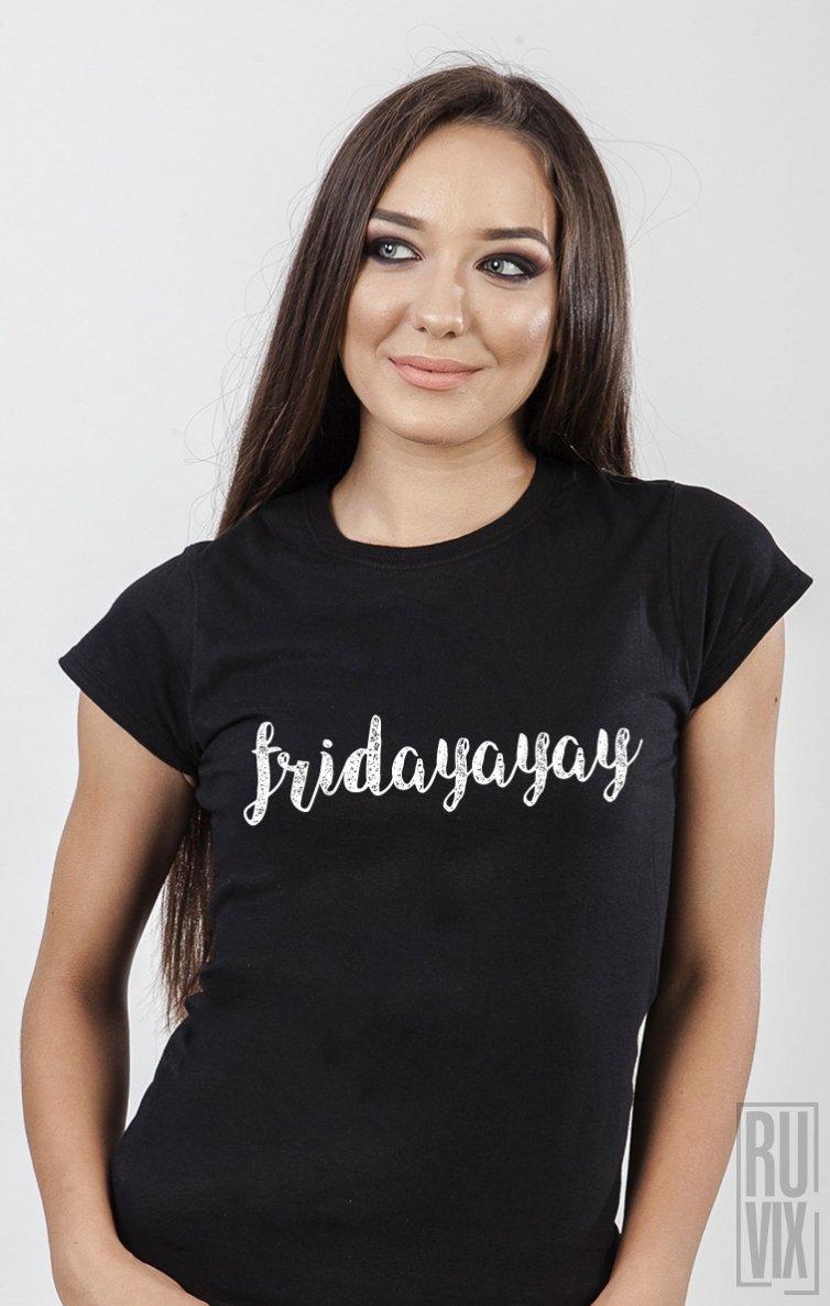 PROMOȚIE Tricou Fridayayay