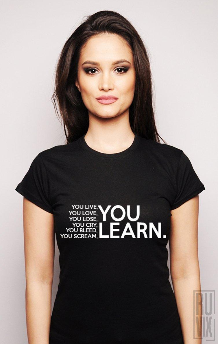 PROMOȚIE Tricou You Learn