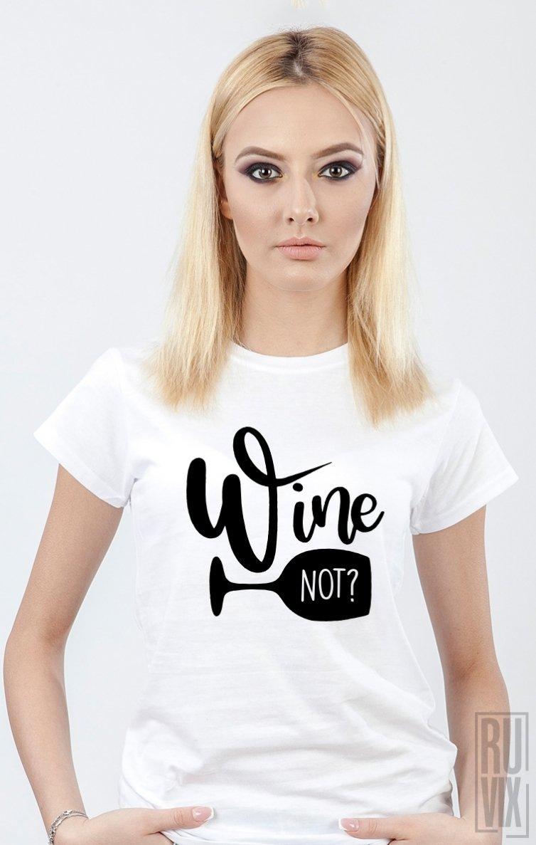 PROMOȚIE Tricou Wine Not
