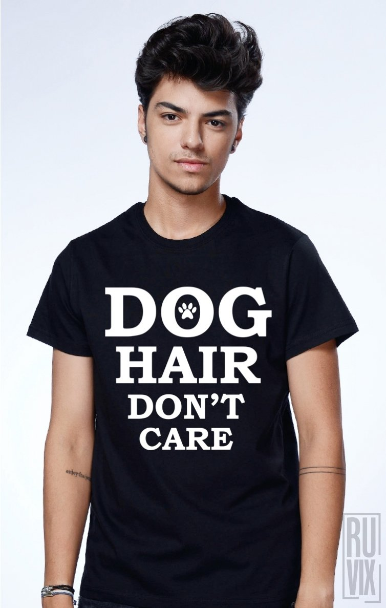 Tricou Dog Hair don't Care