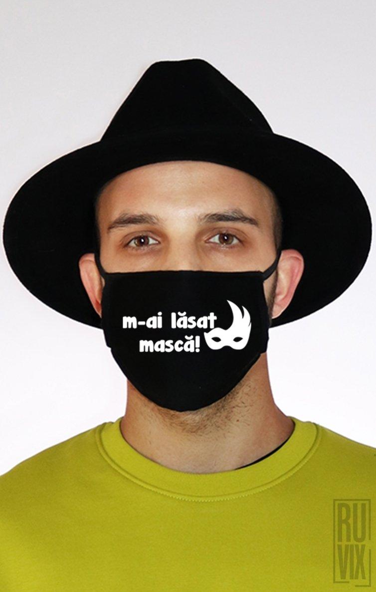 Mască M-ai Lasat Mască