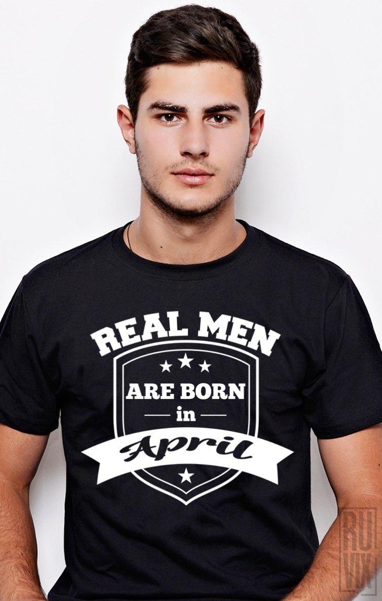 Tricou Real Men April