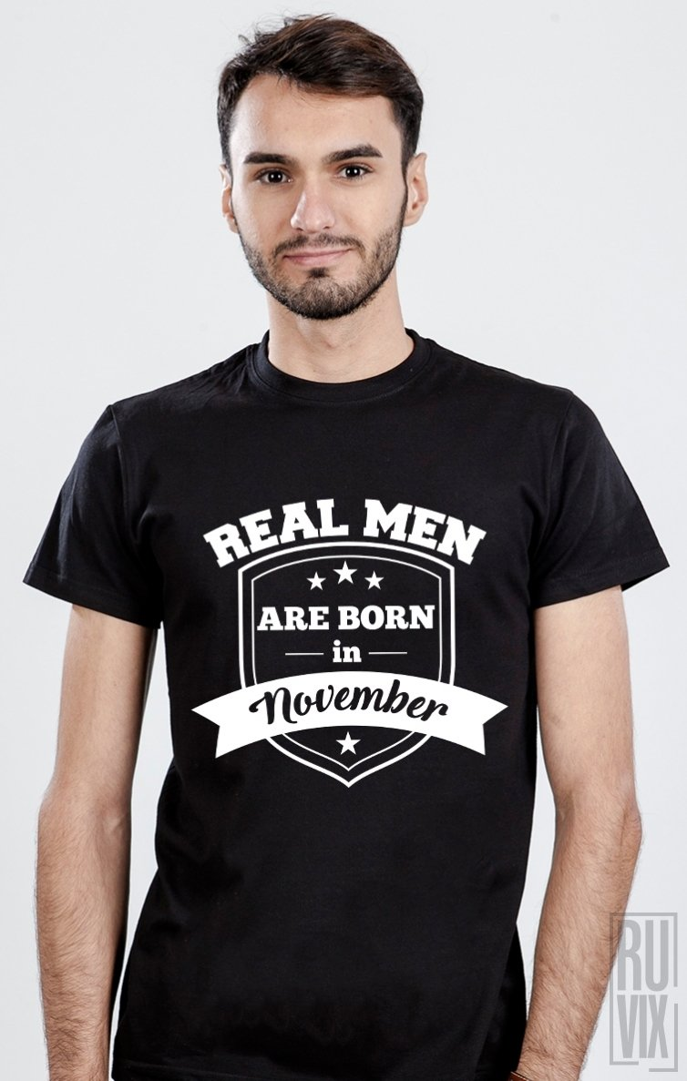 Tricou Real Men November
