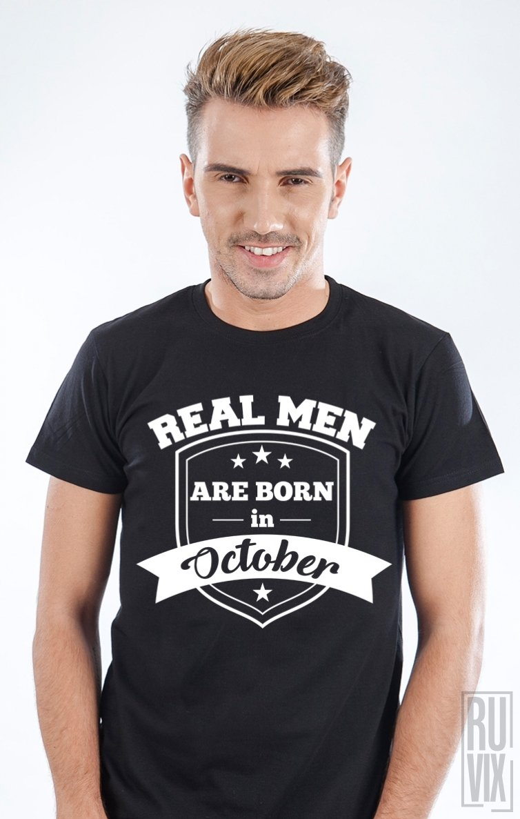 Tricou Real Men October