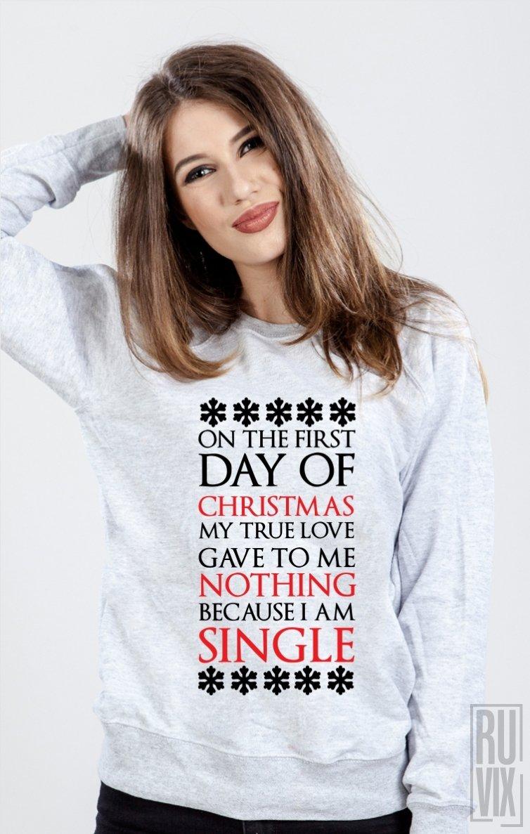 Sweatshirt Single on Christmas