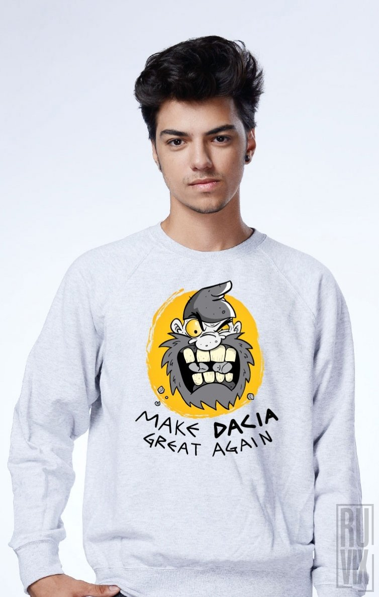 Sweatshirt Make Dacia Great Again