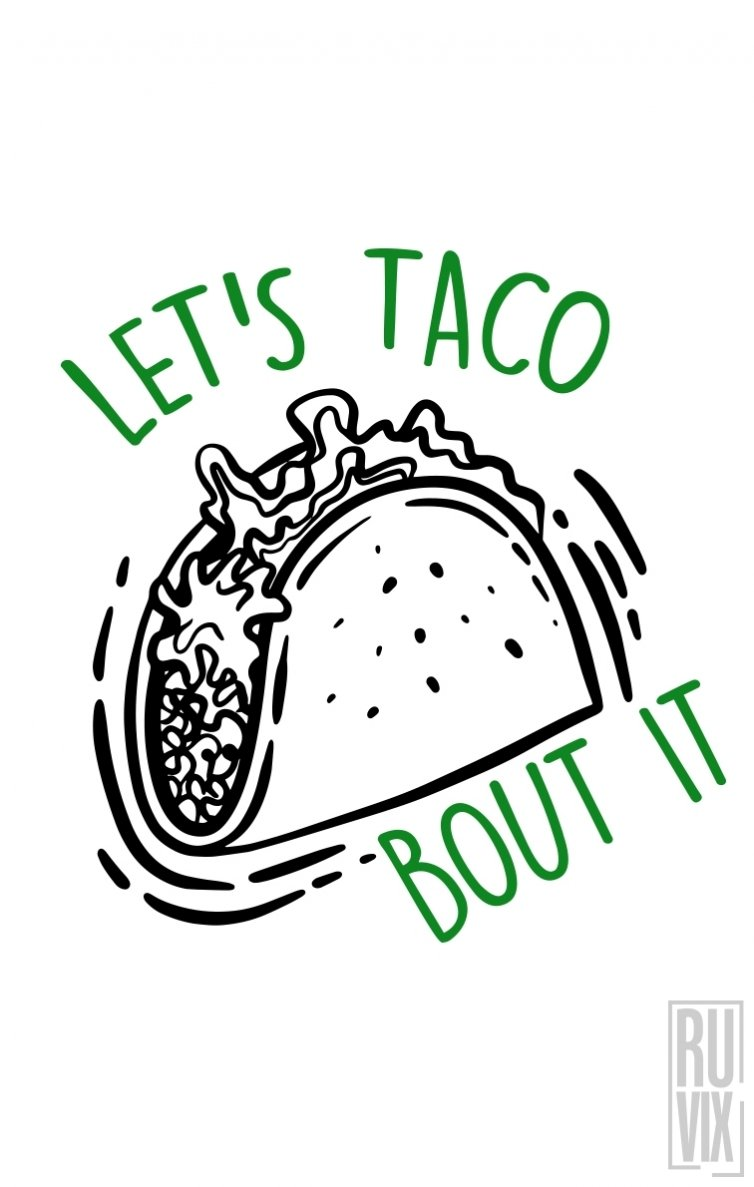 Sweatshirt Taco Bout It