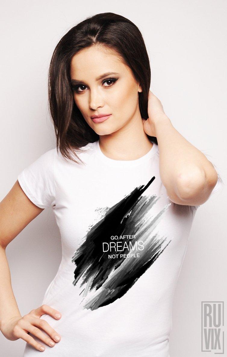 Tricou Go After Dreams