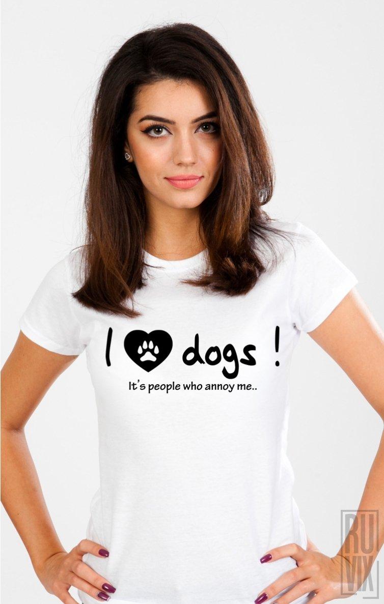 Tricou I Love Dogs