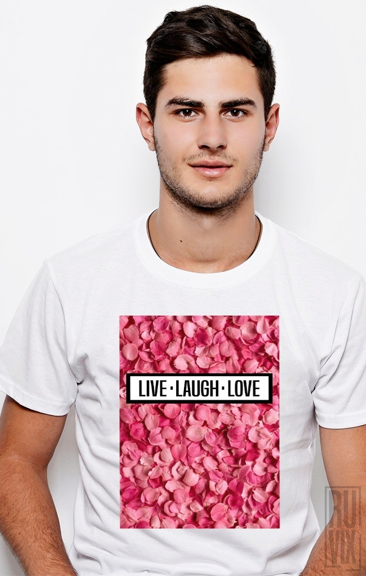 Tricou Live Laugh Love