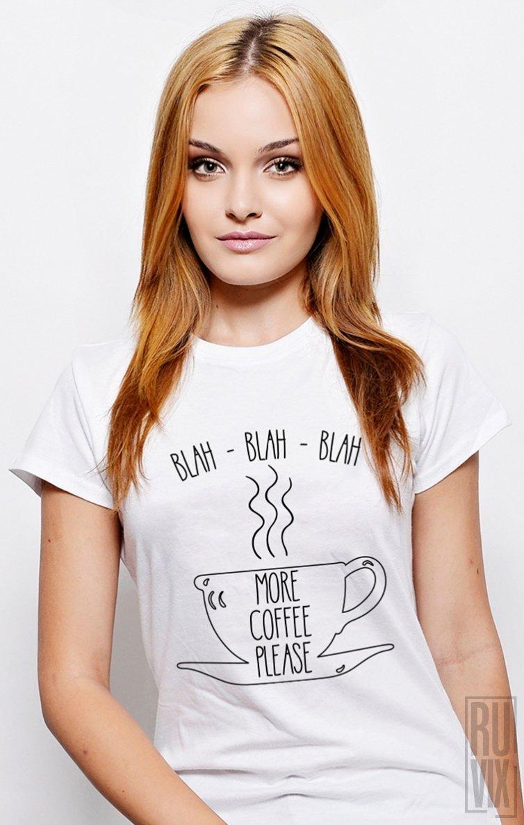Tricou More Coffee