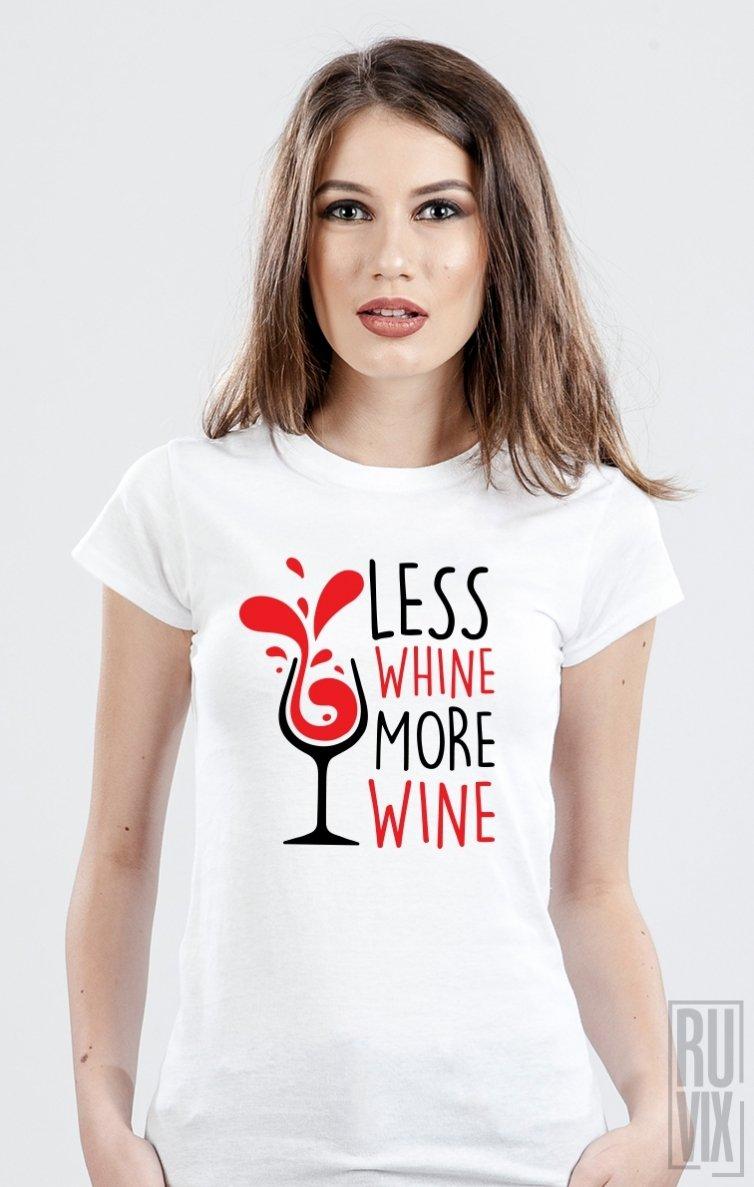 Tricou More Wine