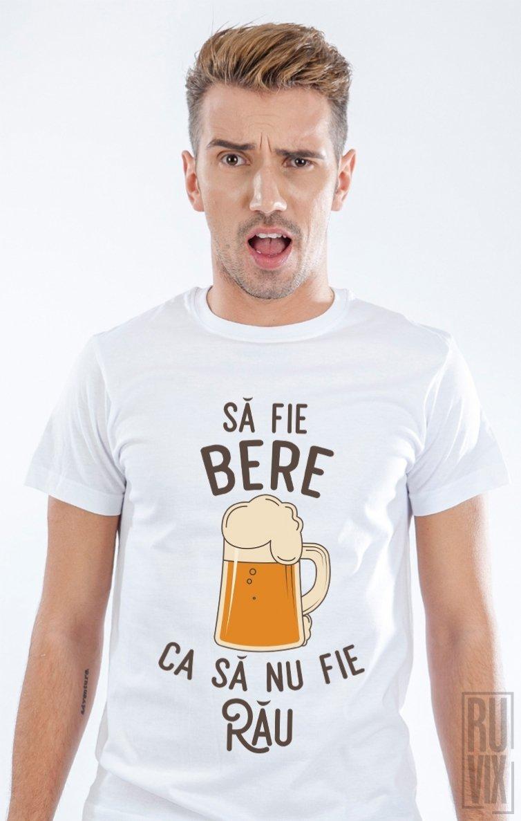 Tricou Să fie bere