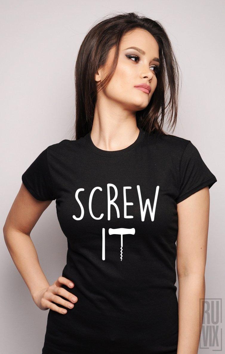 Tricou Screw It