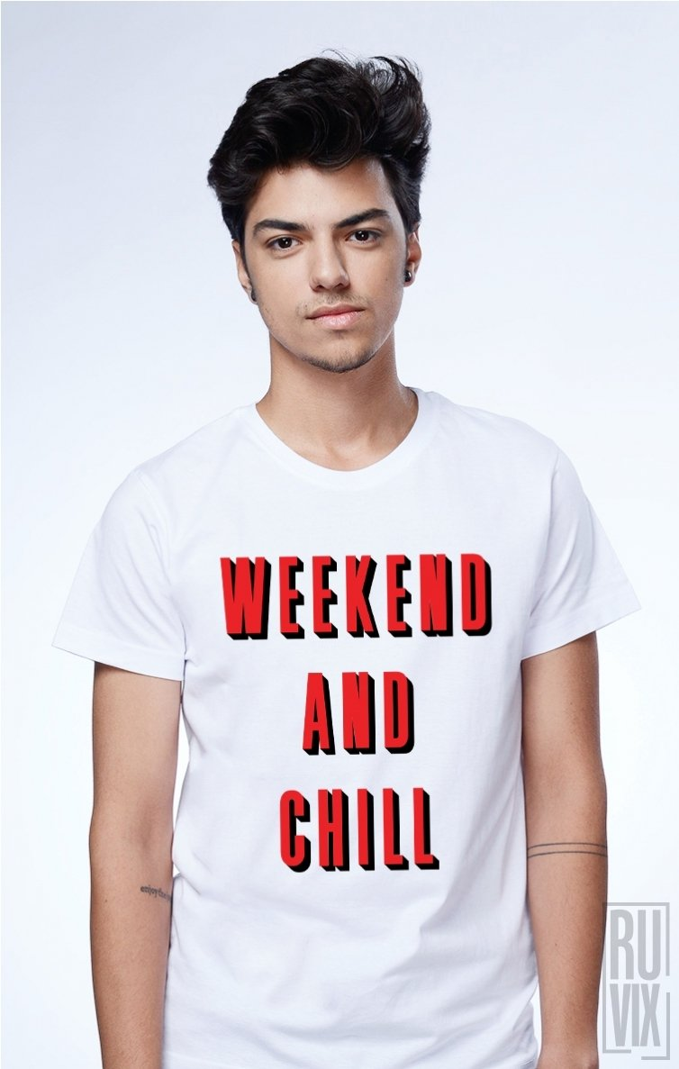 Tricou Weekend and Chill