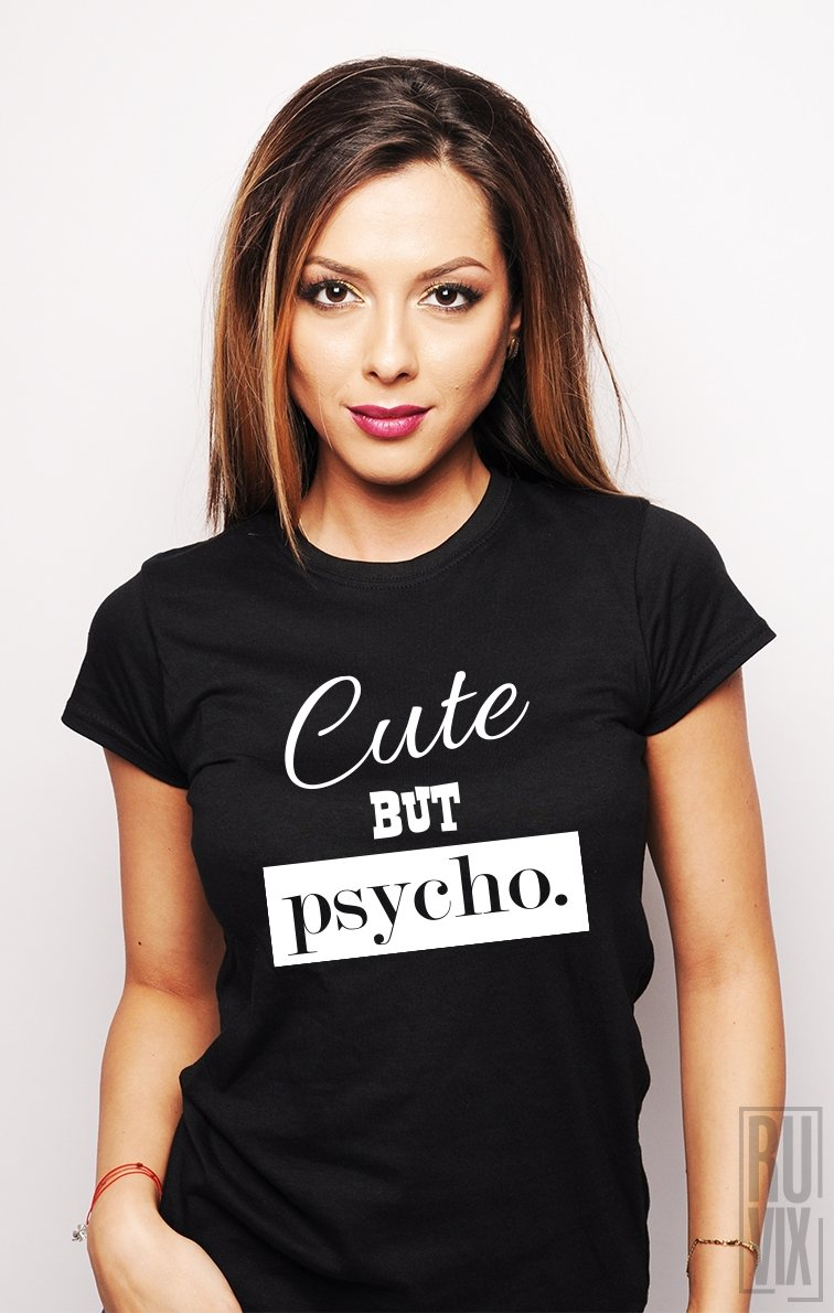Tricou Cute But Psycho