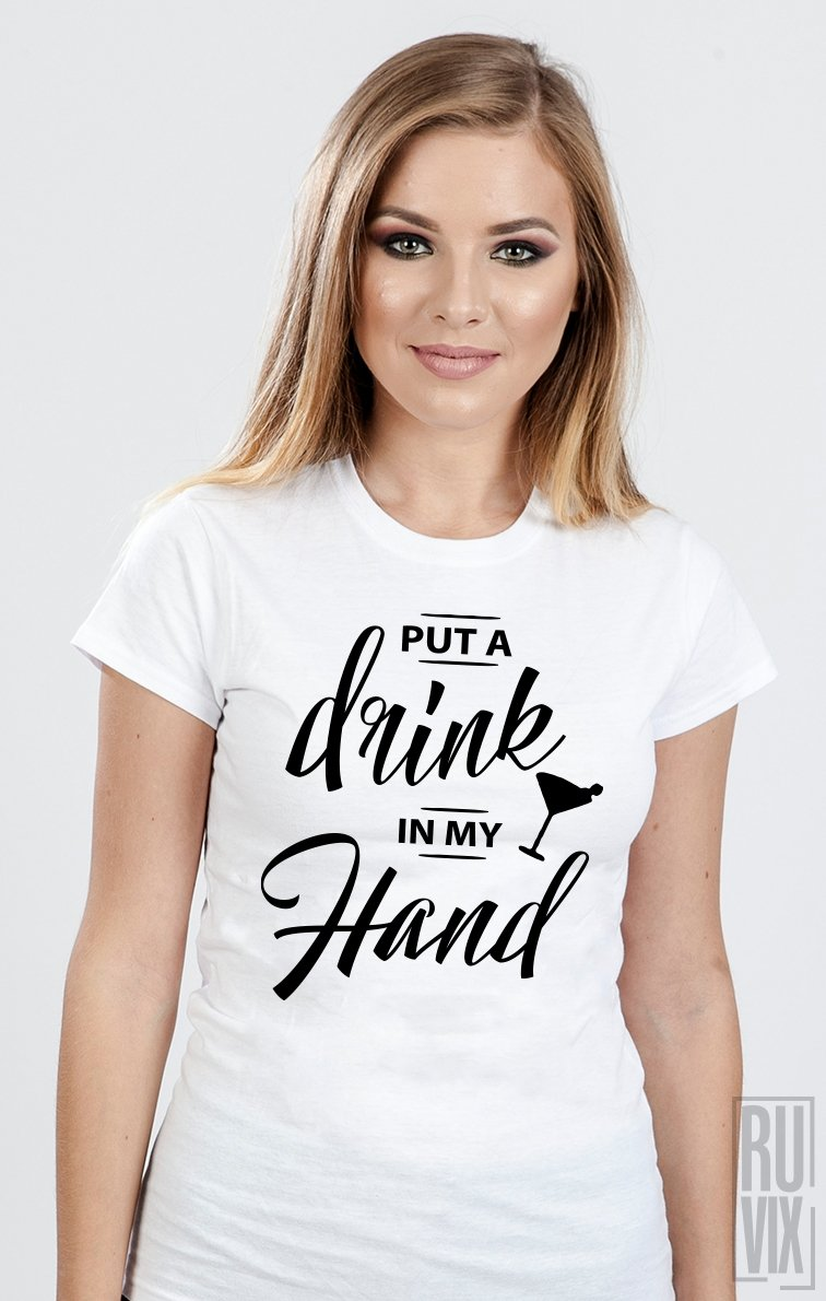 Tricou Drink in My Hand