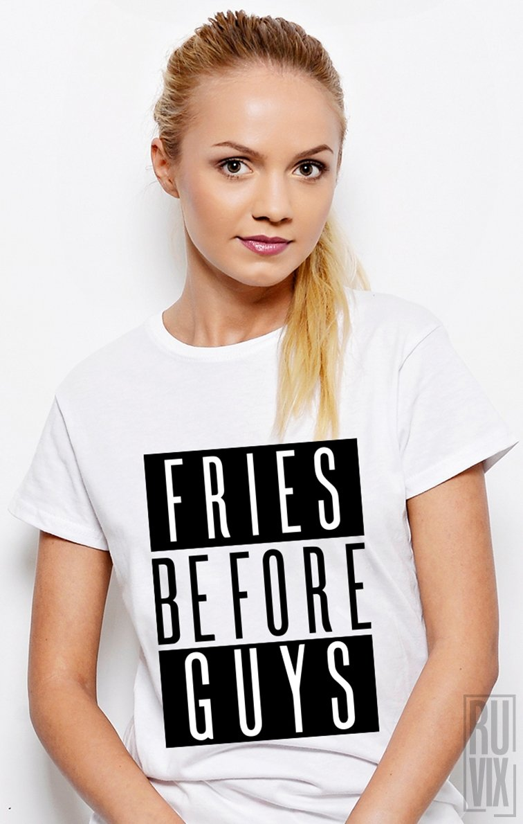 Tricou Fries Before Guys