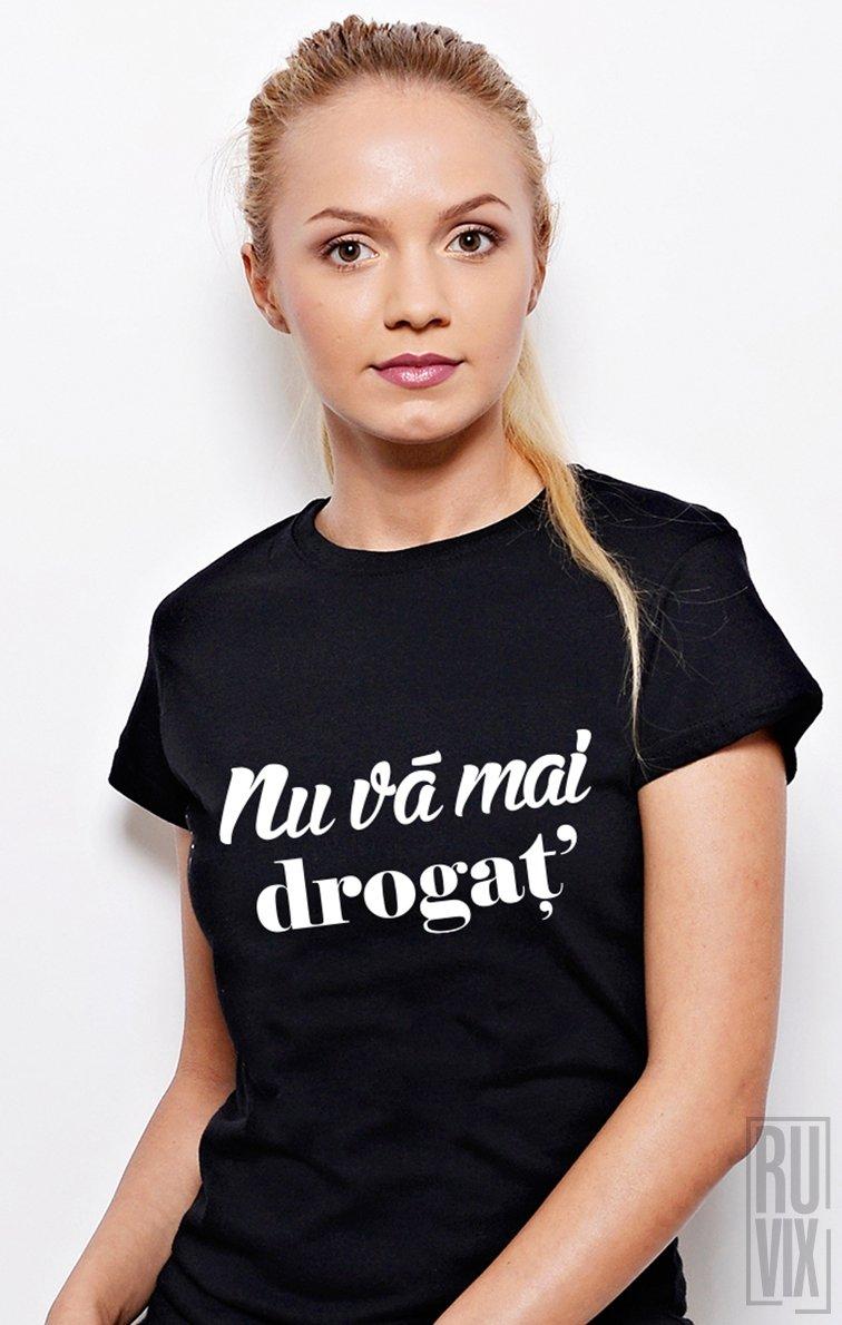 PROMOȚIE Tricou Nu Vă Mai Drogaț!